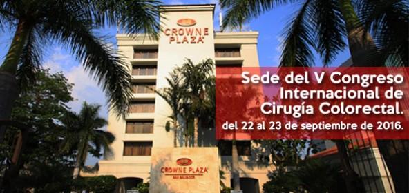 Sede del V Congreso Internacional  de Cirugía Colorectal